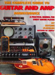 Guitar and Amp Maintenance Book by Richie Fliegler