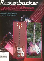 THE COMPLETE HISTORY OF RICKENBACKER GUITARS, Richard R. Smith