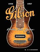 GIBSON ELECTRIC STEEL GUITARS, A. R. Duchossoir